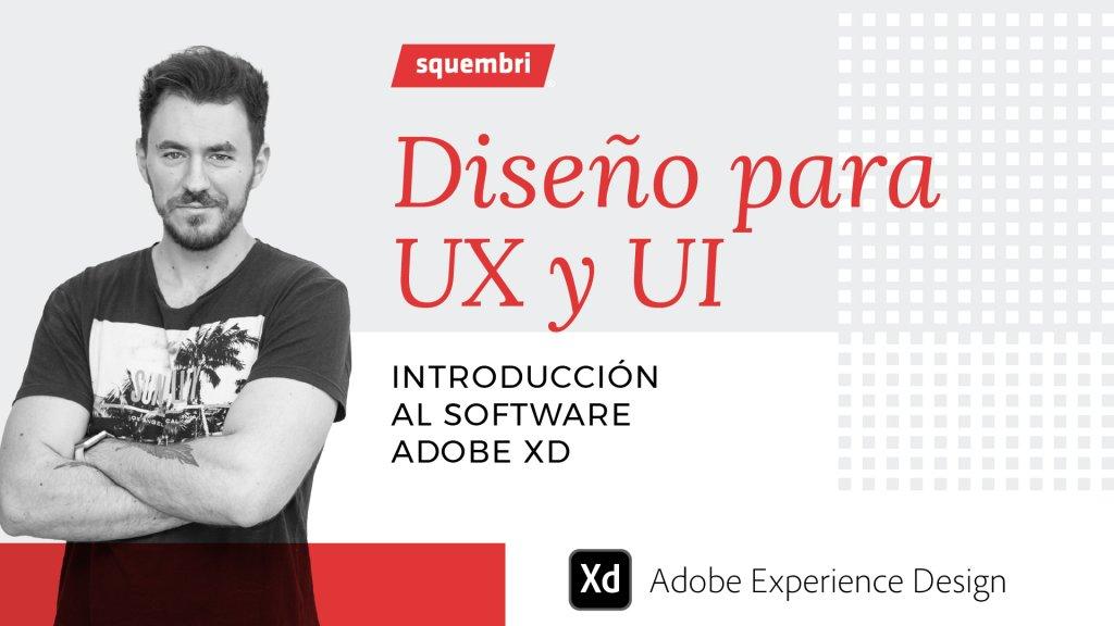 Webinar Squembri: Diseño para UX y UI impartido por Borja
