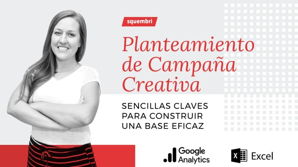Webinar Squembri: Planteamiento de Campaña Creativa impartido por Vicky Escolar